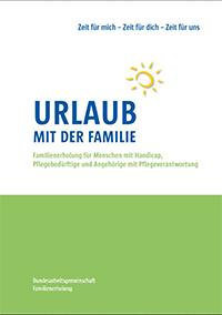 Familienerholung für Menschen mit Handicap, Pflegebedürftige und Angehörige mit pflegeverantwortung