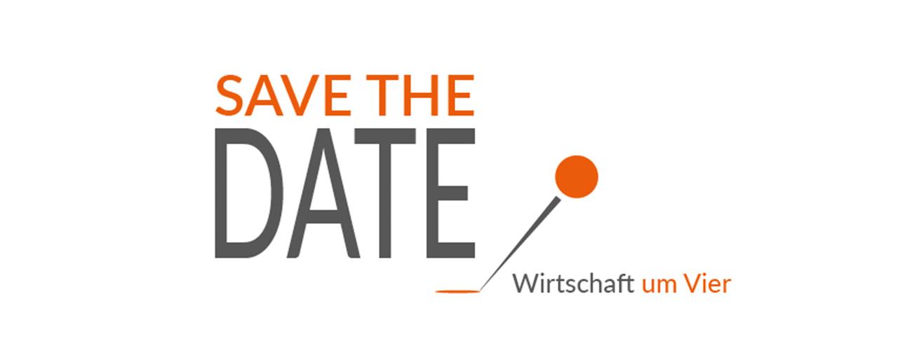 Save the date - Wirtschaft um Vier 21. Mai 2019